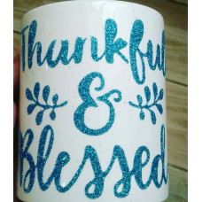 Кружка: Thankful and blessed (Благодарен и благословлен)